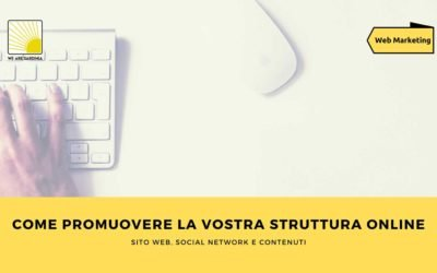 Come promuovere la vostra struttura online