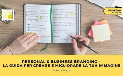 Personal e Business Branding – La guida per creare e migliorare la tua immagine